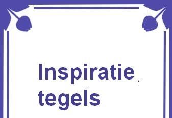 Inspiratie tegels